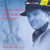 Violin Music From Israel (Pioneers And Exiles)