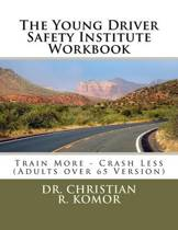 The Young Driver Safety Institute Workbook
