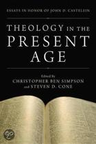 Theology in the Present Age