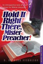 Hold It Right There, Mister Preacher!