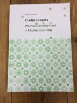 Khadija's Legacy - Women's employment in Muslim Countries