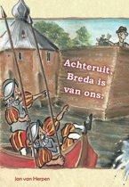 Achteruit, Breda is van ons