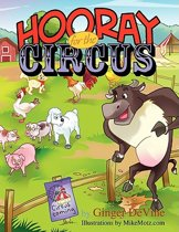 Hooray for the Circus