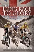The Long Race to Glory