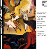 Prokofiev: Quintette op. 39, Ouverture, op. 34 / Boeykens