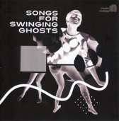Songs For Swinging Ghosts