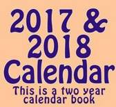 2017 & 2018 Calendar