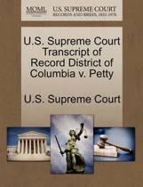 U.S. Supreme Court Transcript of Record District of Columbia V. Petty