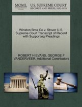 Winston Bros Co V. Stover U.S. Supreme Court Transcript of Record with Supporting Pleadings