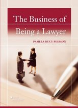 The Business of Being a Lawyer