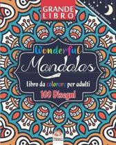 Wonderful Mandalas - Edizione notturna - Libro da Colorare per Adultis