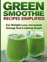 Green Smoothie Recipes Simplified