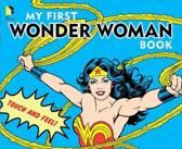My First Wonder Woman Book