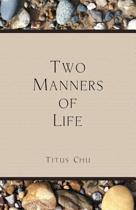 Two Manners of Life