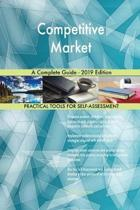 Competitive Market a Complete Guide - 2019 Edition
