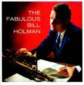 Fabulous Bill Holman