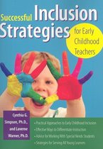 Successful Inclusion Strategies for Early Childhood Teachers