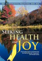 Seeking Health and Joy
