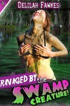 Ravaged by the Swamp Creature!