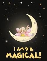 I am 9 & Magical!: birthday gifts for 9 year old girls - 9 year old girl gifts for birthday - birthday gifts for girls - kids birthday jo