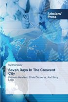 Seven Days in the Crescent City
