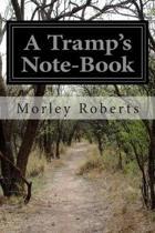 A Tramp's Notebook