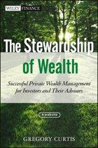 The Stewardship of Wealth