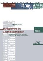 Stadtplanung Im Geschlechterkampf
