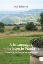 A la campagne, mijn leven in Frankrijk