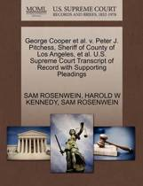 George Cooper et al. V. Peter J. Pitchess, Sheriff of County of Los Angeles, et al. U.S. Supreme Court Transcript of Record with Supporting Pleadings