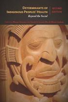Determinants of Indigenous Peoples' Health