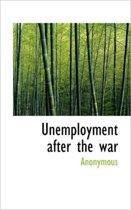 Unemployment After the War