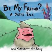 Be My Friend?