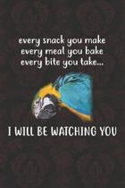 I Will Be Watching You Notebook Journal: 110 Blank Lined Papers - 6x9 Personalized Customized Notebook Journal Gift For Macaw Parrot Bird Owners and L