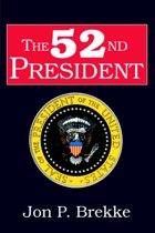 The 52nd President