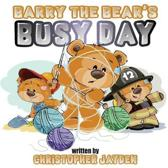 Barry the Bear's Busy Day