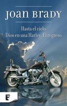 Hasta el cielo / Dios en una Harley: El regreso