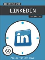 Ontdek snel - Ontdek snel LinkedIn, zet het in!