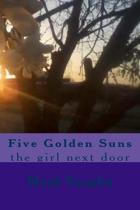 Five Golden Suns