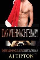 Das Weihnachtsbaby: Ein BBW Bärenwandler-Schwangerschafts-Roman