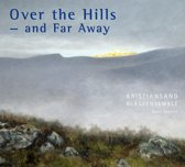 Over The Hills And Far Away