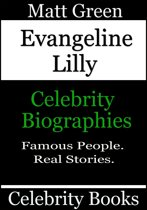 Evangeline Lilly: Celebrity Biographies