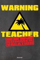 Warning Teacher on Summer Vacation