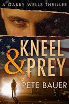 Kneel & Prey
