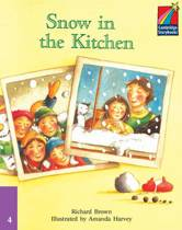 Cambridge Young Readers: Storybooks 4: Snow in the Kitchen