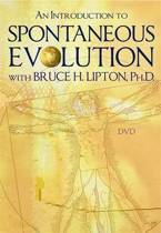 An Introduction to Spontaneous Evolution with Bruce H. Lipton, PHD