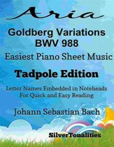 Aria Goldberg Variations Bwv 988 Easiest Piano Sheet Music Tadpole Edition