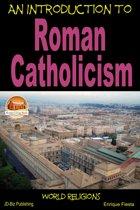An Introduction to Roman Catholicism