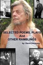 Selected Poems, Plays and Other Ramblings (1960-2016)