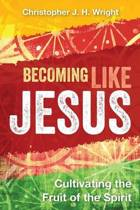 Becoming Like Jesus